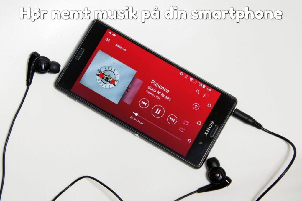 Hør nemt musik på din smartphone