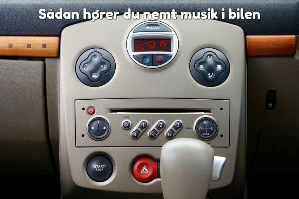 Sådan hører du nemt musik i bilen